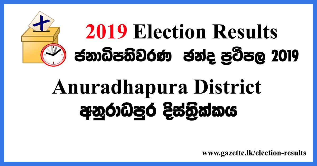2019-election-results-anuradhapura-district