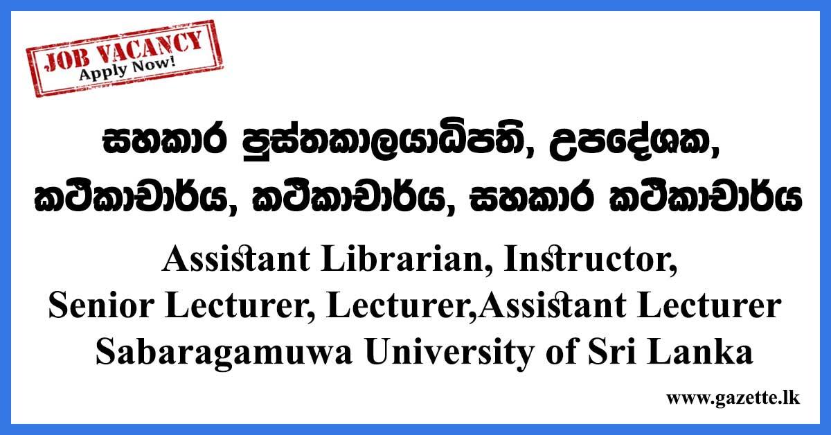Assistant-Librarian,-Instructor,-Senior-Lecturer,-Lecturer,-Assistant-Lecturer---Sabaragamuwa-University-of-Sri-Lanka