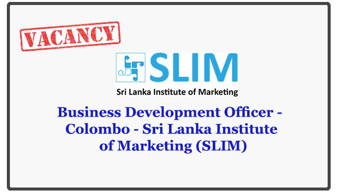 Business Development Officer - Colombo - Sri Lanka Institute of Marketing (SLIM)