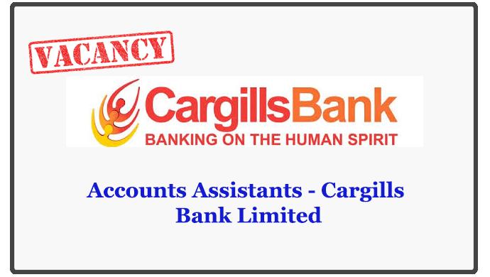 Accounts Assistants - Cargills Bank Limited