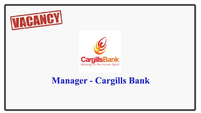 Manager - Cargills Bank