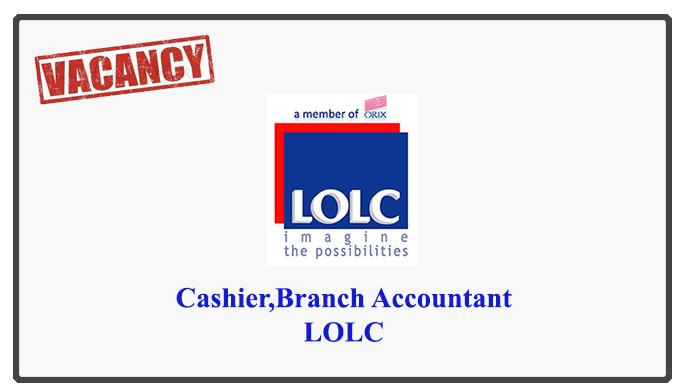 Cashier,Branch Accountant-LOLC