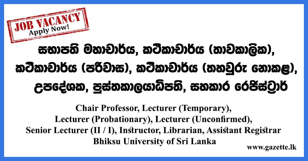Chair-Professor,-Lecturer-(Temporary),-Lecturer-(Probationary),-Lecturer-(Unconfirmed),-Senior-Lecturer--Instructor,-Librarian,-Assistant-Registrar-–-Bhiksu-University-of-Sri-Lanka