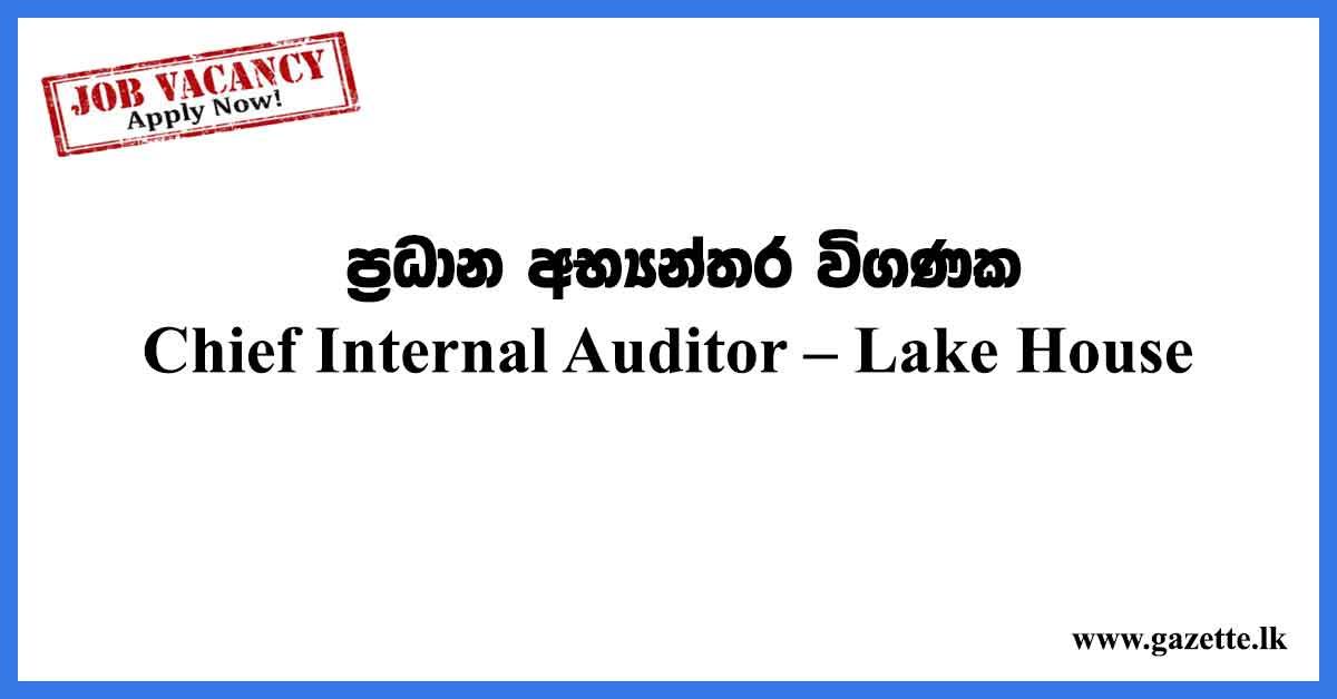 Chief-Internal-Auditor-Lake-House