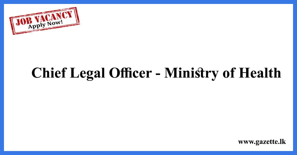 Chief-Legal-Officer-Ministry-of-Health