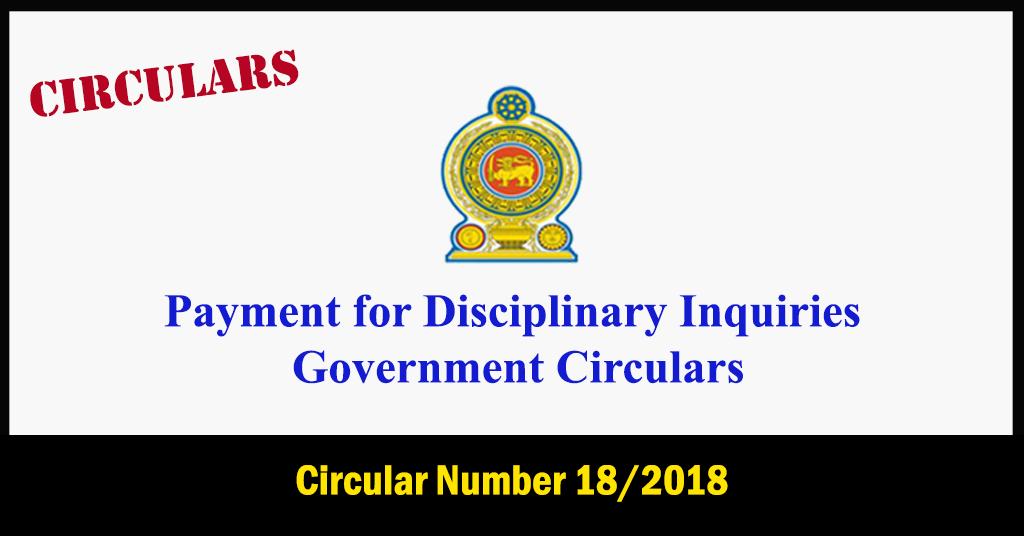 Payment for Disciplinary Inquiries - Government Circulars Circular Number 18/2018