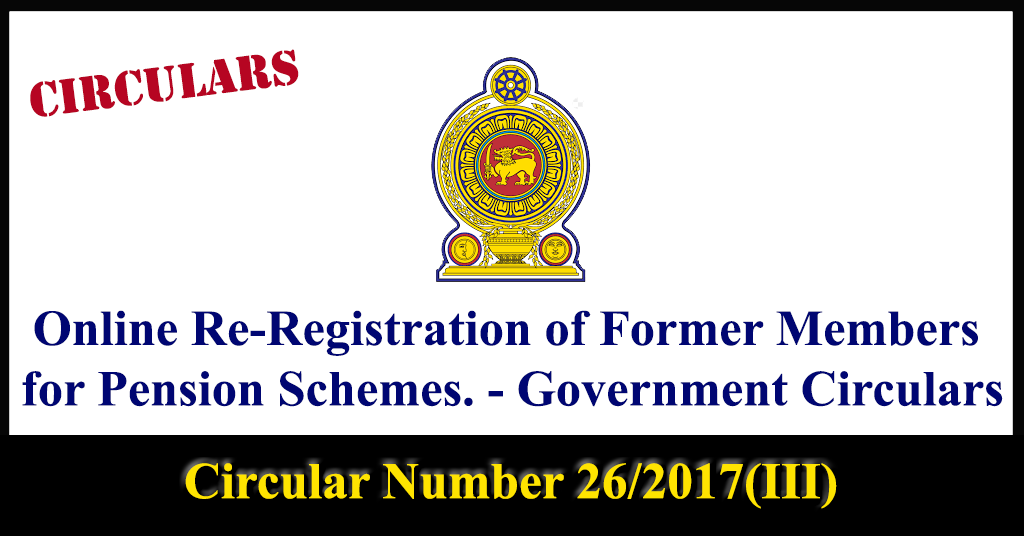 Online Re-Registration of Former Members for Pension Schemes. - Government Circulars