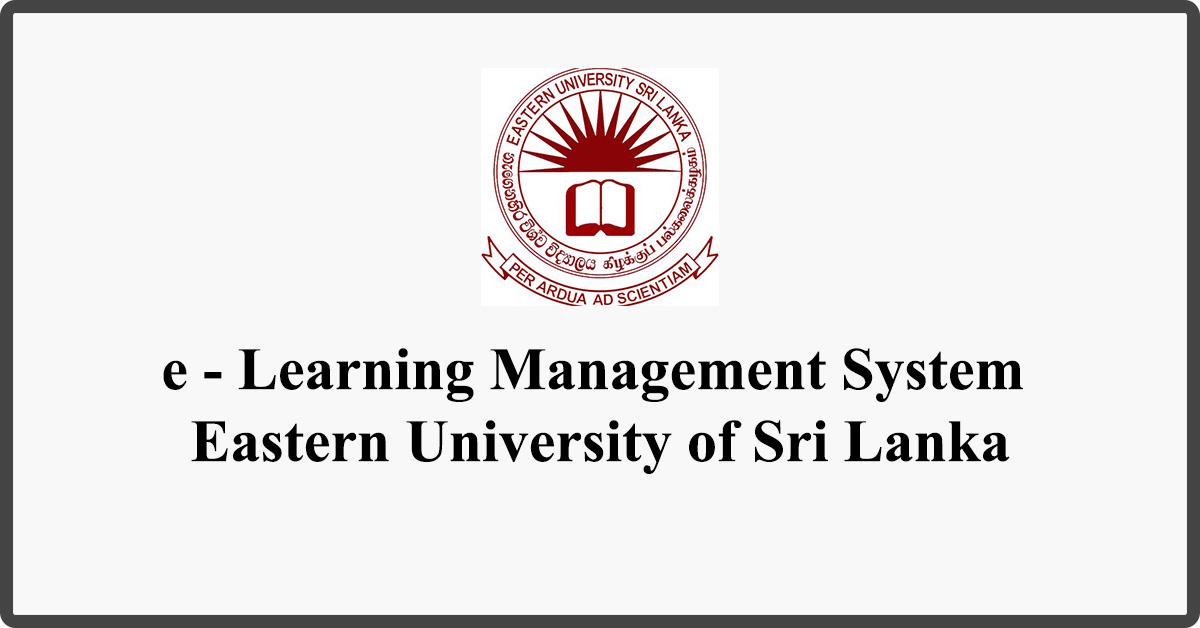 e - Learning Management System - Eastern University of Sri Lanka