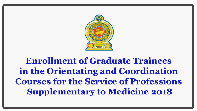 Enrollment of Graduate Trainees in the Orientating and Coordination Courses for the Service of Professions Supplementary to Medicine 2018