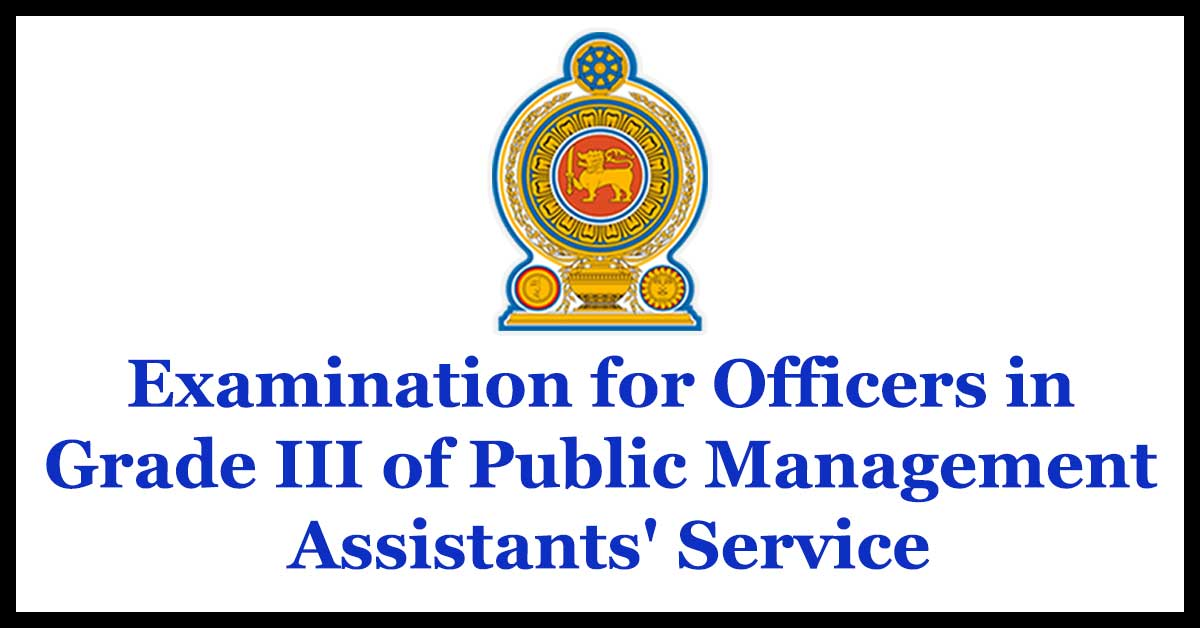 Examination for Officers in Grade III of Public Management Assistants' Service