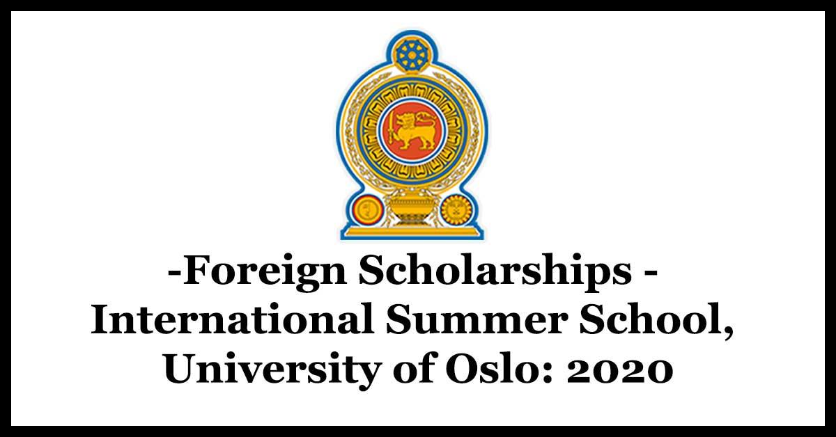 Foreign Scholarships - International Summer School, University of Oslo: 2020
