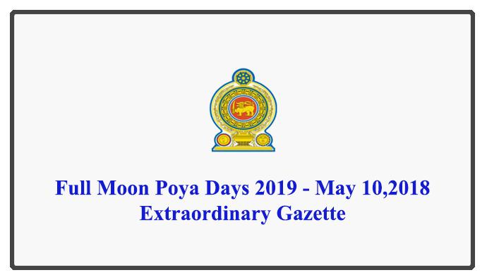 Full Moon Poya Days 2019 - May 10,2018 Extraordinary Gazette