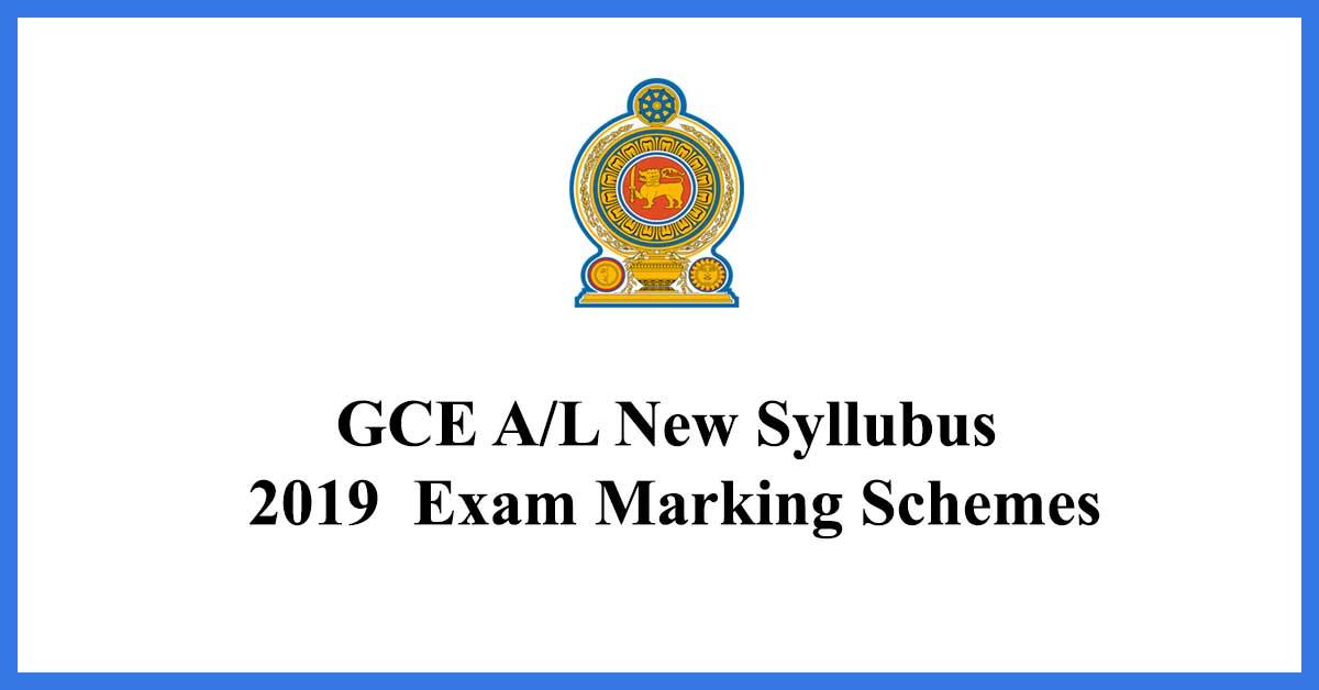 GCE-AL-New-Syllubus-2019--Exam-Marking-Schemes