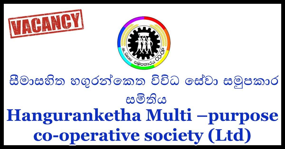 Hanguranketha Multi –purpose co-operative society (Ltd)