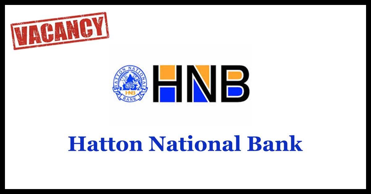 Hatton National Bank Vacancies