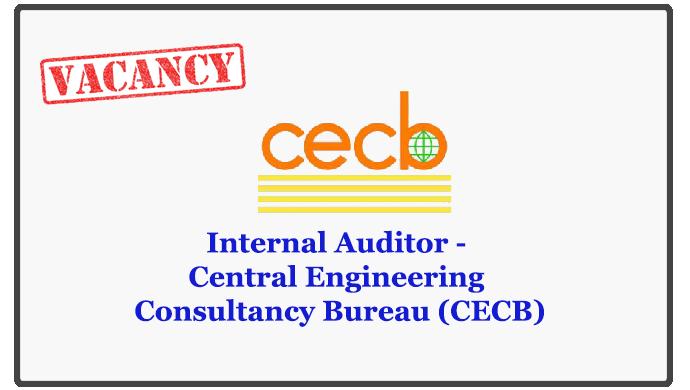 Internal Auditor - Central Engineering Consultancy Bureau (CECB)