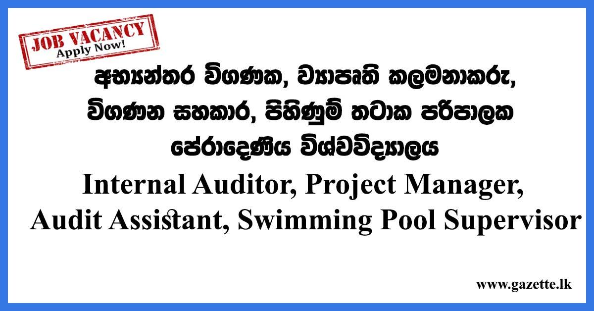 Internal-Auditor,-Project-Manager,-Audit-Assistant,-Swimming-Pool-Supervisor---University-of-Peradeniya