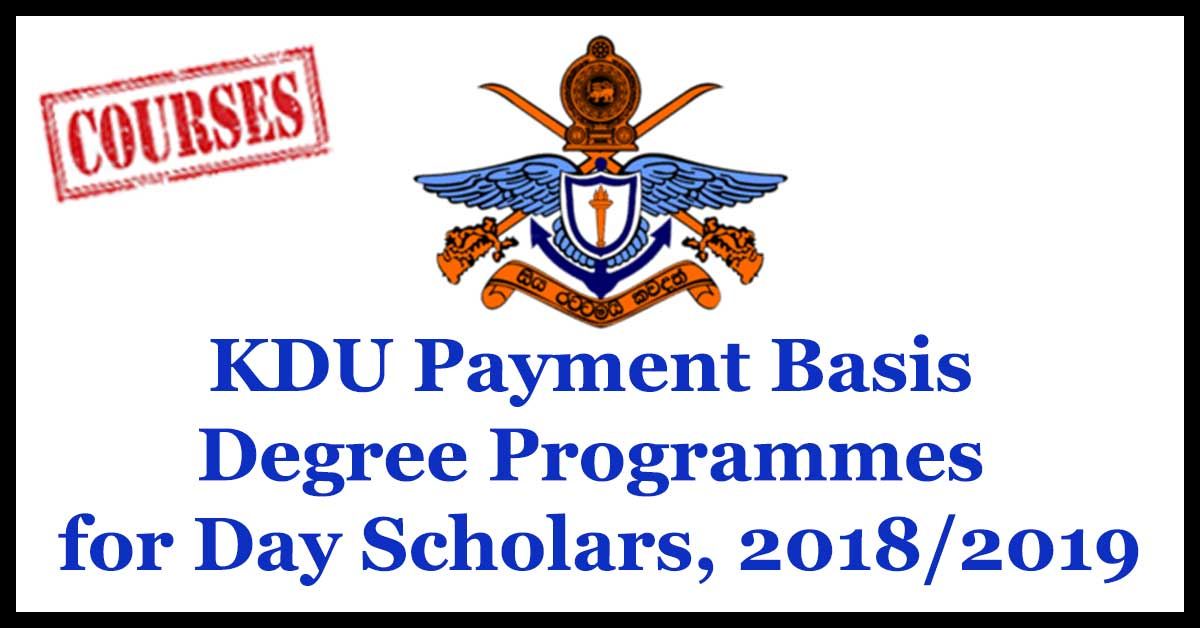 KDU Payment Basis Degree Programmes for Day Scholars, 2018/2019 (Full Time) Intake - 36