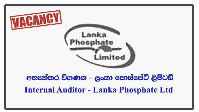 Internal Auditor - Lanka Phosphate Ltd