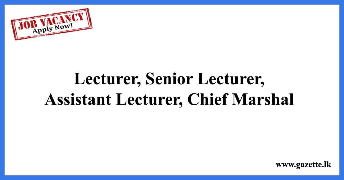 Lecturer,-Senior-Lecturer,-Assistant-Lecturer,-Chief-Marshal