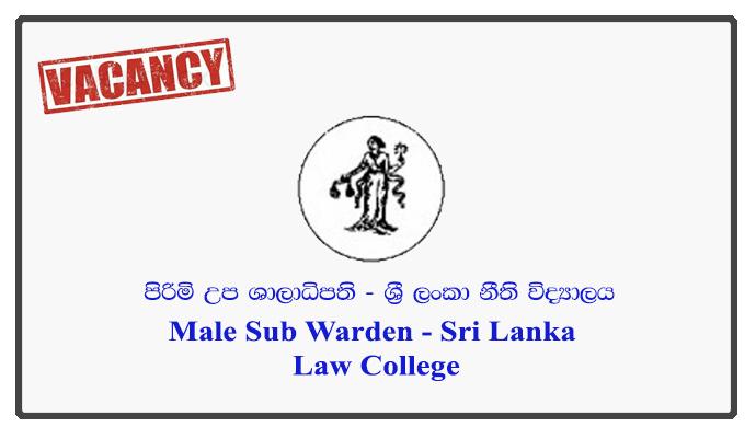 Male Sub Warden - Sri Lanka Law College