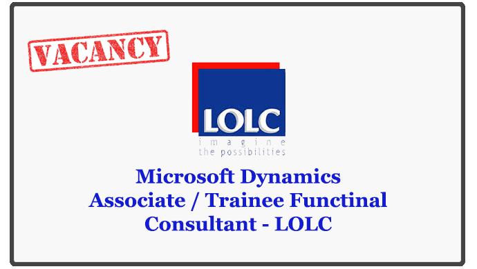 Microsoft Dynamics Associate / Trainee Functinal Consultant - LOLC