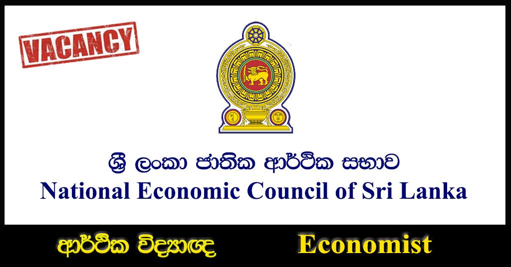 Economist - National Economic Council of Sri Lanka