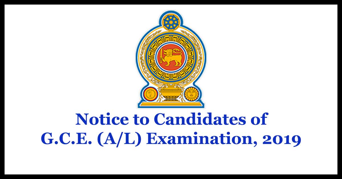Notice to Candidates of G.C.E. (A/L) Examination, 2019