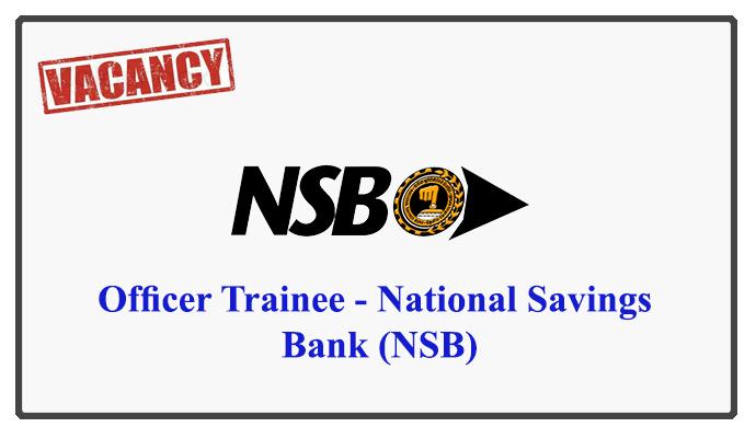Trainee officer - National Savings Bank (NSB)