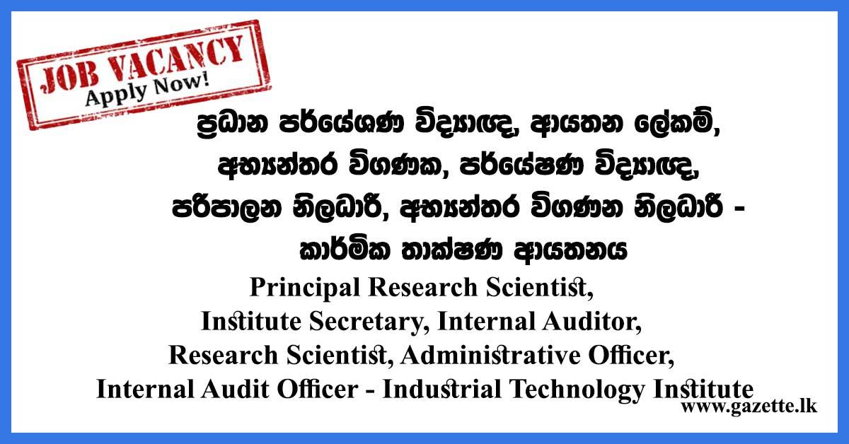 Principal-Research-Scientist,-Institute-Secretary,-Internal-Auditor,-Research-Scientist,-Administrative-Officer,-Internal-Audit-Officer---Industrial-Technology-Institute