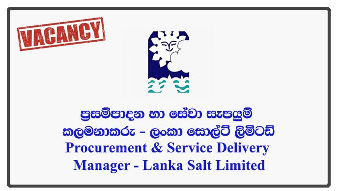Procurement & Service Delivery Manager - Lanka Salt Limited
