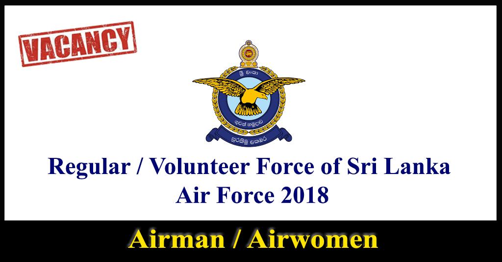 Airman / Airwomen – Regular / Volunteer Force of SriLanka Air Force 2018