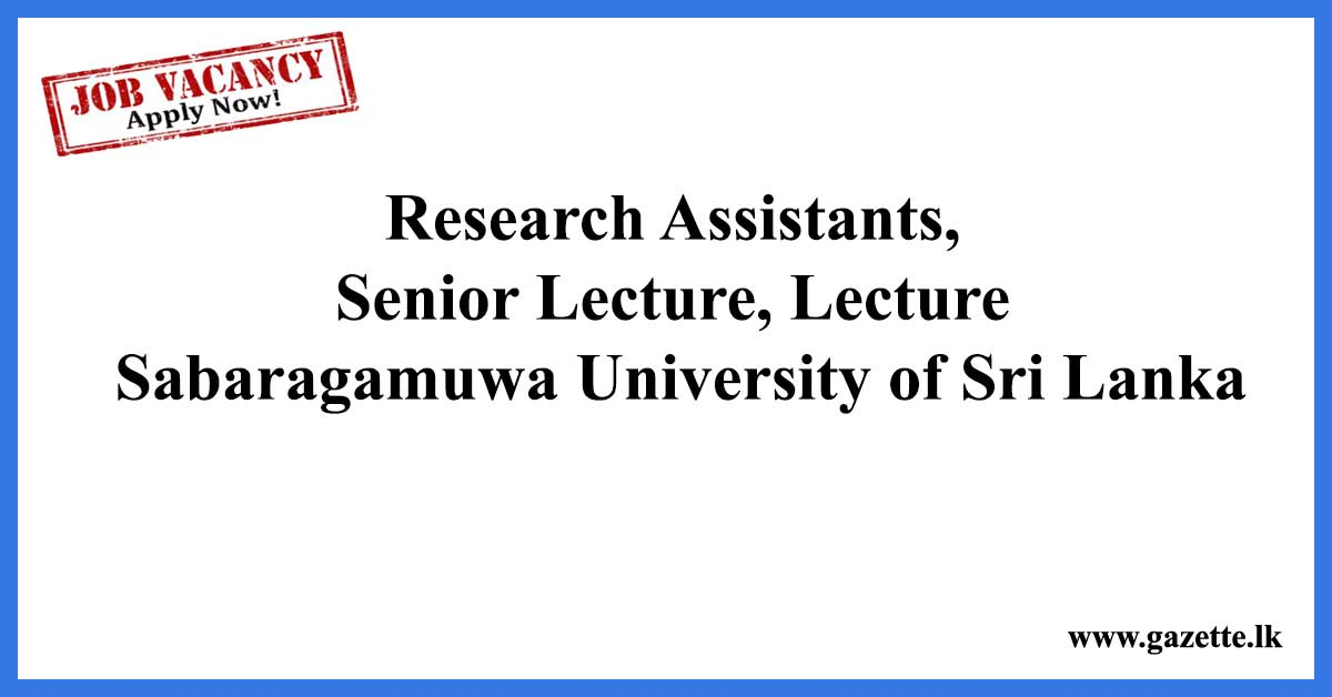 Research-Assistants,-Senior-Lecture,-Lecture-–-Sabaragamuwa-University-of-Sri-Lanka
