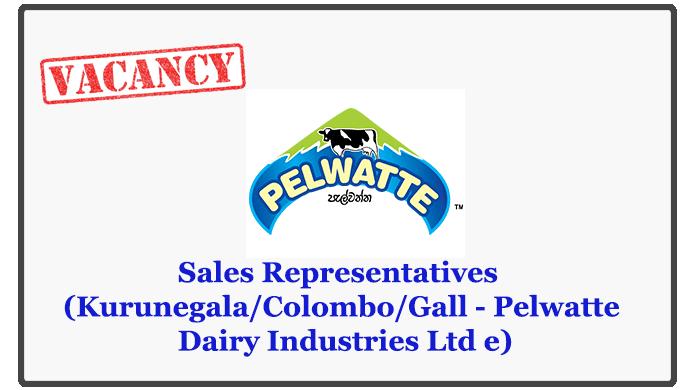 Sales Representatives (Kurunegala/Colombo/Gall - Pelwatte Dairy Industries Ltd