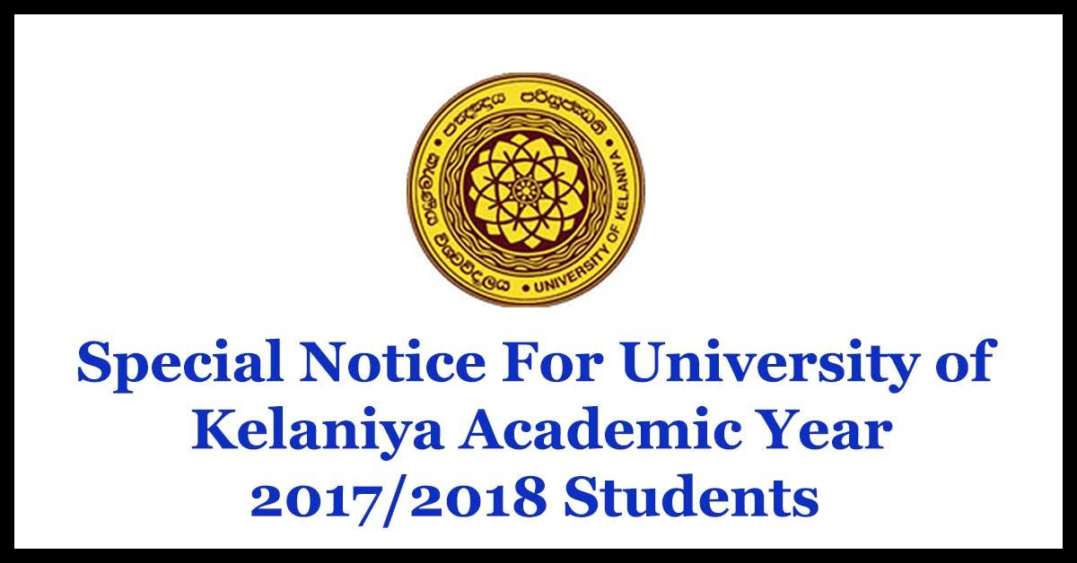 Special Notice For University of Kelaniya Academic Year 2017/2018 Students