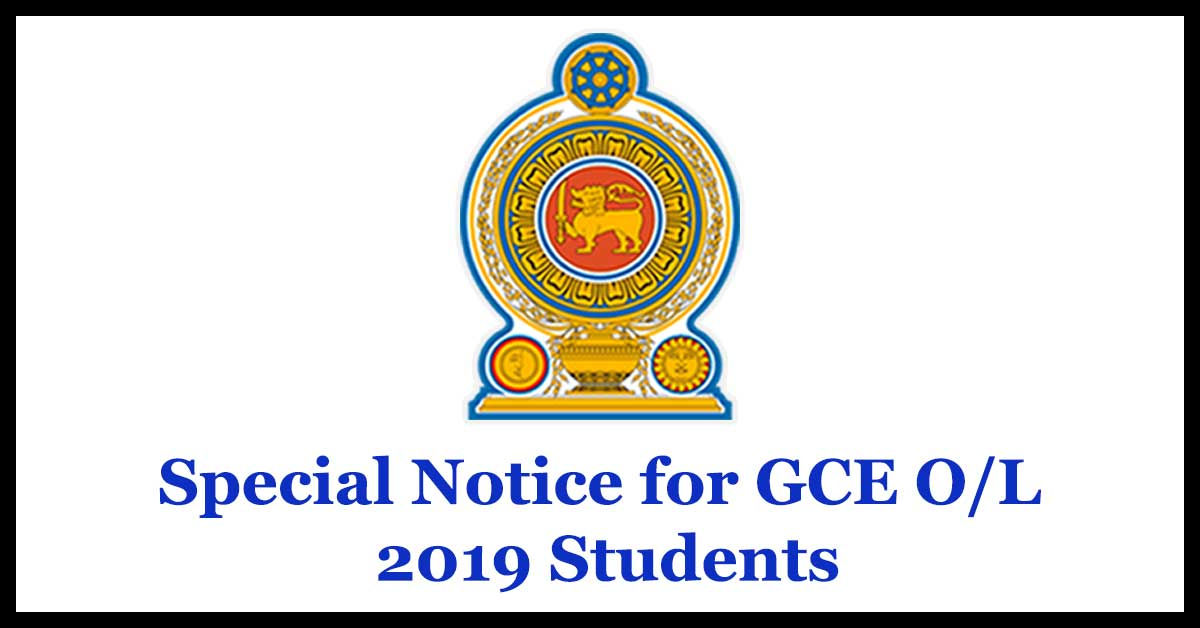 Special Notice for GCE O/L 2019 Students