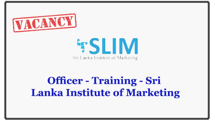 Officer - Training - Sri Lanka Institute of Marketing