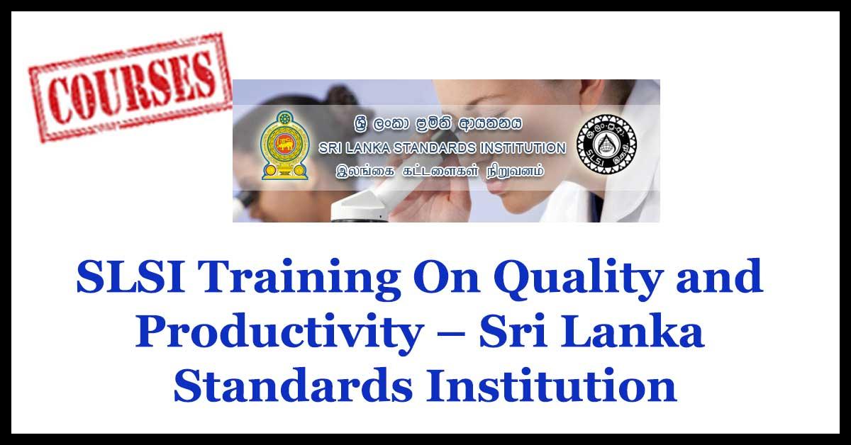SLSI Training On Quality and Productivity – Sri Lanka Standards Institution