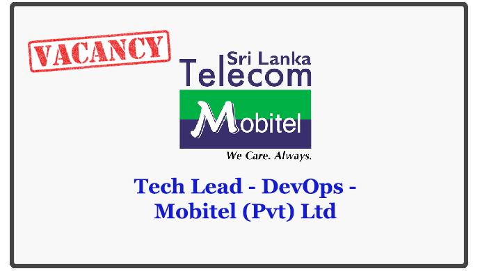Tech Lead - DevOps - Mobitel (Pvt) Ltd