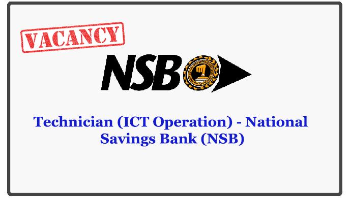 Technician (ICT Operation) - National Savings Bank (NSB)