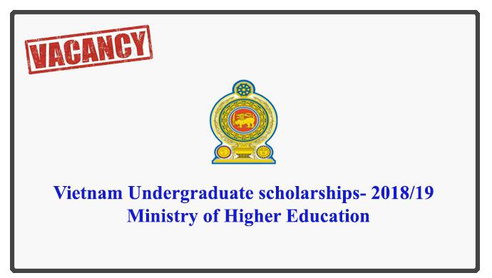 Vietnam Undergraduate scholarshipd- 2018/19 - Ministry of Higher Education