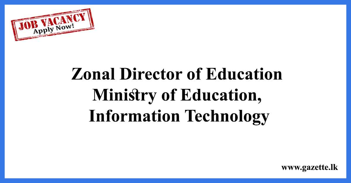 Zonal-Director-of-Education---Ministry-of-Education,-Information-Technology