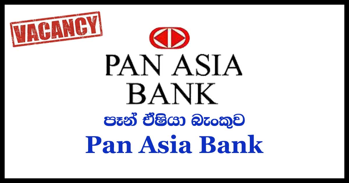 Pan Asia Bank Vacancies