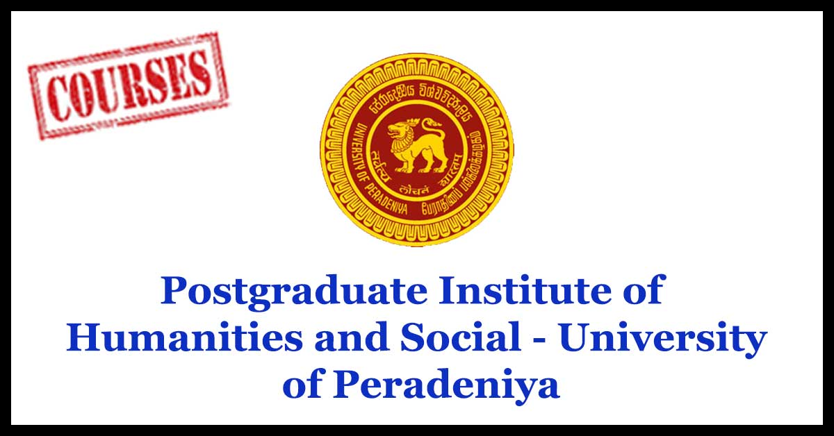 Postgraduate Institute of Humanities and Social - University of Peradeniya