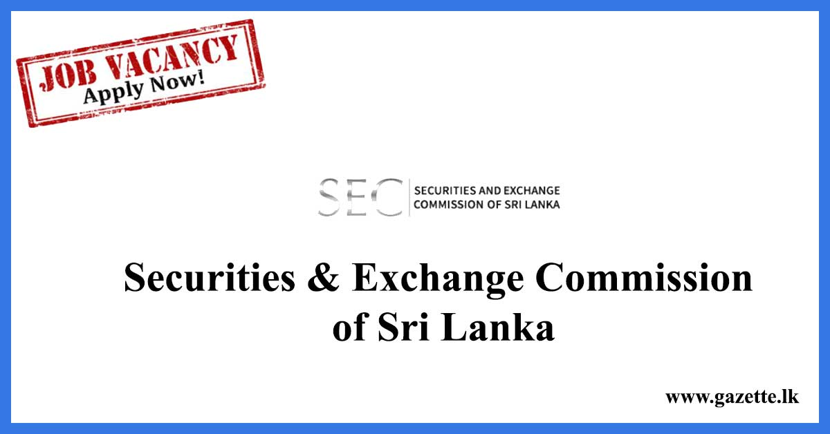 Securities & Exchange Commission of Sri Lanka Vacancies