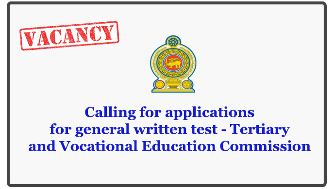 Calling for applications for general written test - Tertiary and Vocational Education Commission